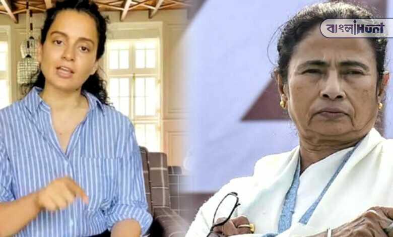 Kangana Ranaut attacks Mamata Banerjee